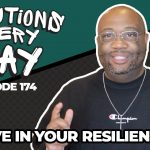 Believe in Your Resiliency - HANG IN THERE