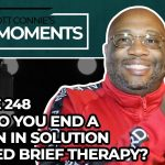 How Do You End a Session in Solution Focused Brief Therapy?