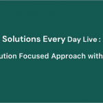 The Solution Focused Approach with Groups